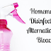 10 Homemade Disinfectant Alternatives to Bleach