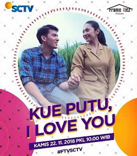 Nama Pemain FTV Kue Putu I Love You
