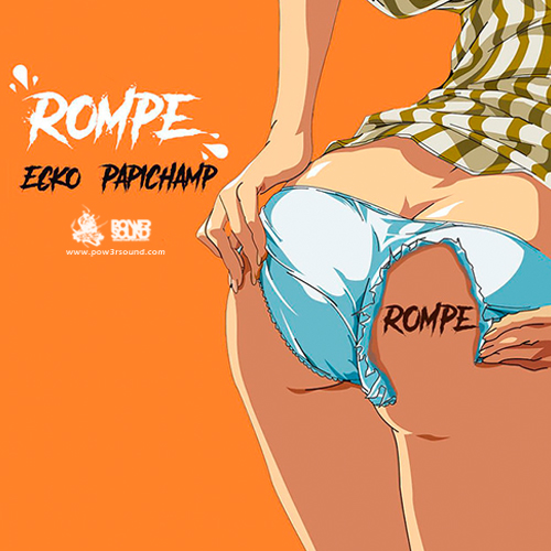 http://www.pow3rsound.com/2018/04/papichamp-ecko-dj-tao-rompe.html