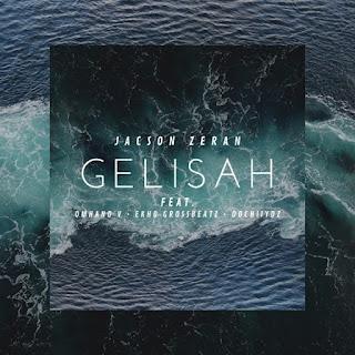 Jacson Zeran - Gelisah (feat. Omhan V, Ekho Grossbeatz & DochiiyDz) on iTunes