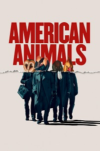 Watch American Animals Online Free in HD