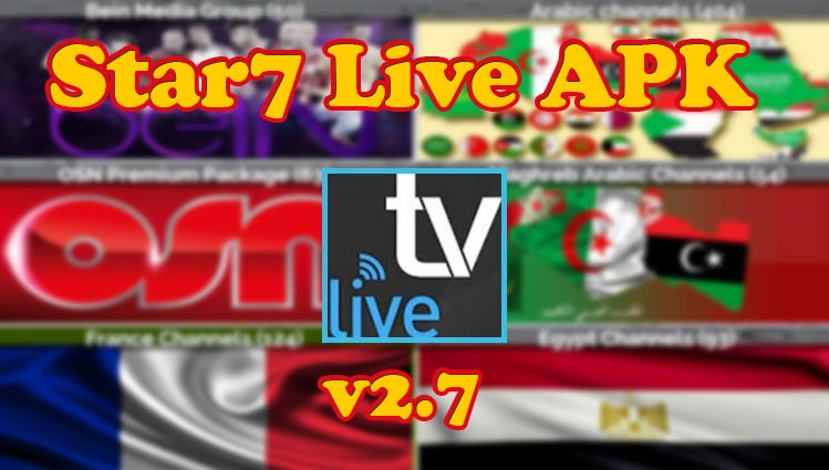 Star7 live tv cracked apk | Star7 Live tv v2 7 for Android  2019-05-15