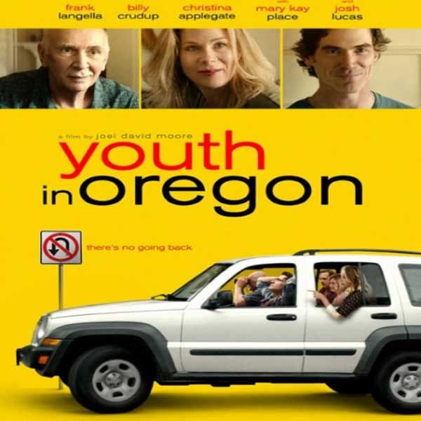 Youth in Oregon, Synopsis, Youth in Oregon Trailer, Youth in Oregon Review