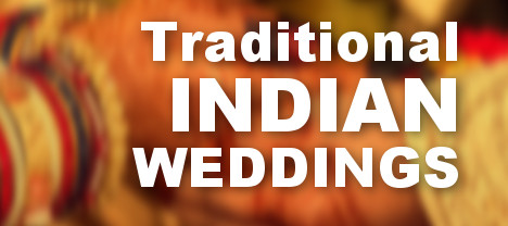 Traditional Indian Weddings