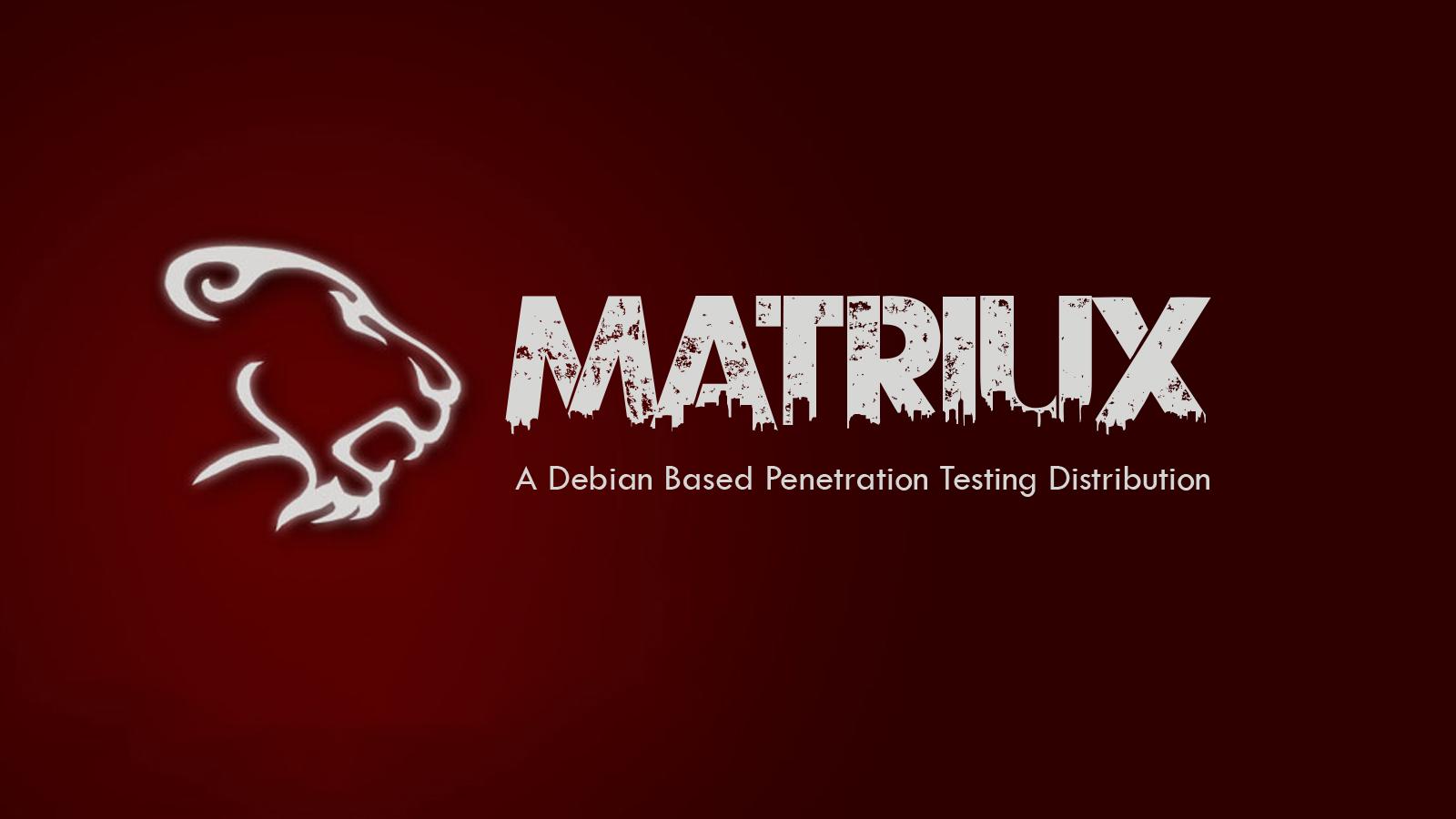 Matriux - Security Distribution