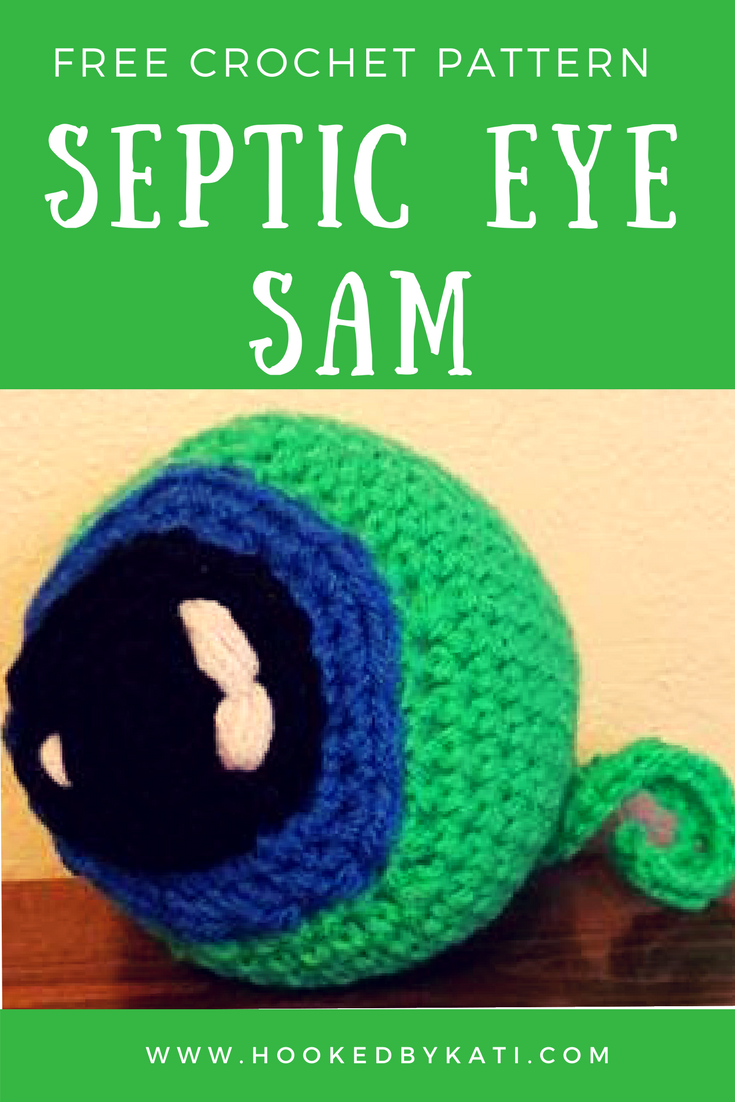 A Septic Eye septic eye sam   free crochet pattern   hookedkati