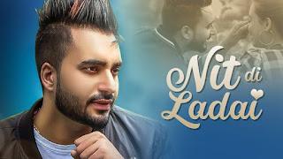 Nit Di Ladai – Waris Sekhon Video HD Download