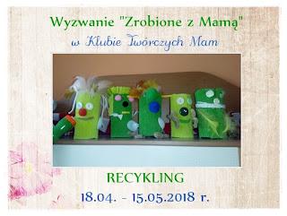 https://klub-tworczych-mam.blogspot.de/2018/04/zrobione-z-mama-eko-recykling.html