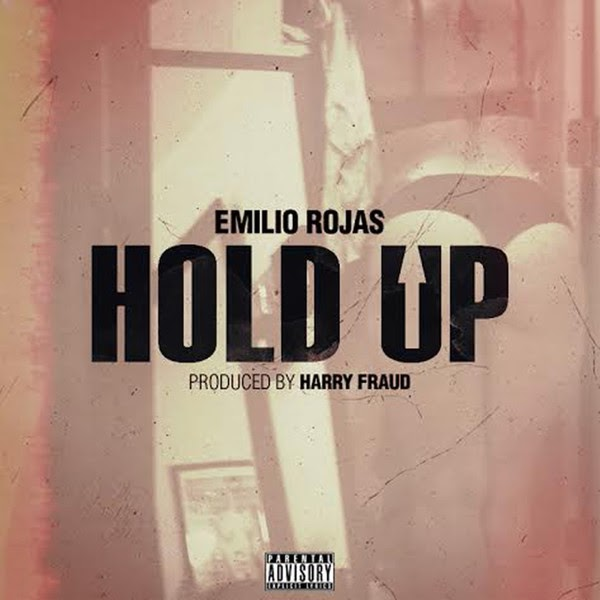 Emilio Rojas - Hold Up - Single Cover