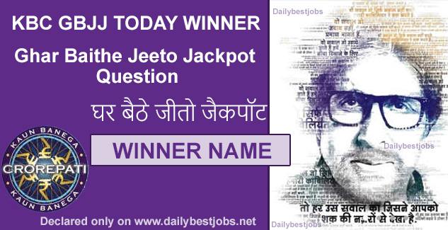 kbc gbjj todays winner name