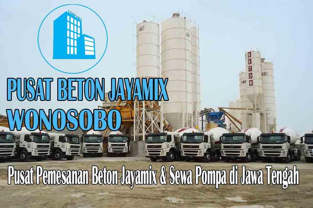 jayamix Wonosobo, jual jayamix Wonosobo, jayamix Wonosobo terdekat, kantor jayamix di Wonosobo, cor jayamix Wonosobo, beton cor jayamix Wonosobo, jayamix di kabupaten Wonosobo, jayamix murah Wonosobo
