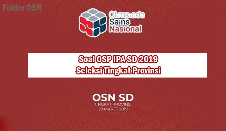 Soal OSP IPA SD 2019