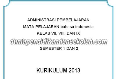 SILABUS, RPP, SKL, KI, KD, PROSEM, PROTA  Bahasa Indonesia Kelas VII/ 7, VIII/ 8, dan IX/ 9 SMP Kurikulum 2013 Revisi 2017