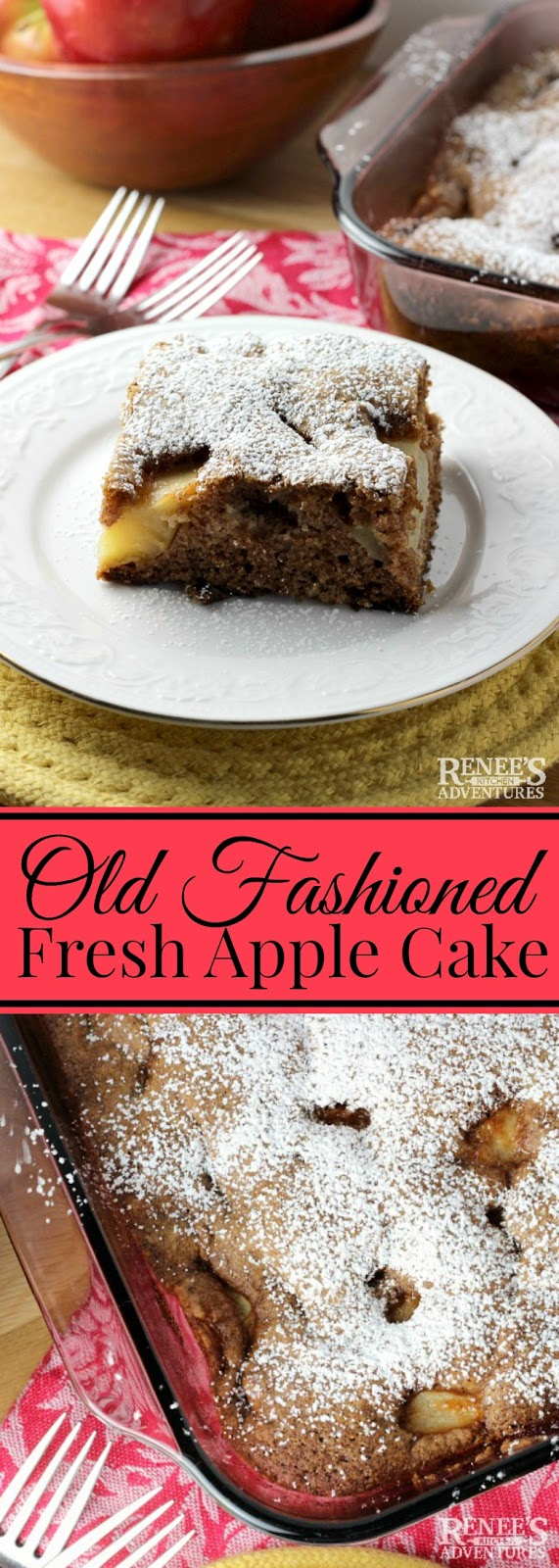 Old Fashioned Fresh Apple Cake | Renee's Kitchen Adventures - Easy dessert recipe for an old fashioned fresh apple cake made in one bowl. Perfect taste of Fall and way to showcase your fresh apples of the season! #applecake #applerecipe #easyrecipe #easyapplecakerecipe #honeycrispapplerecipe #fugiapplerecipe #dessertrecipewithapples #appledessert