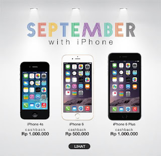 Promo September 2015 iPhone Cashback Hingga 1 Juta