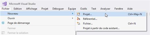 Visual Studio : Fichier -> Nouveau projet