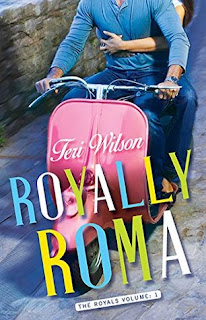royally roma, teri wilson, book, contemporary, romance, adult, rome, itally
