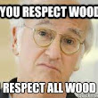 EcoSelect and Larry David: We Respect Wood