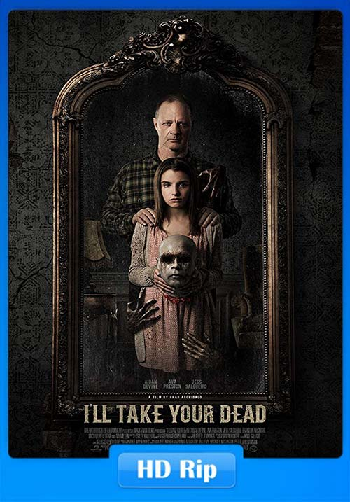 Ill Take Your Dead 2019 720p WEB DL x264 | 480p 300MB | 100MB HEVC