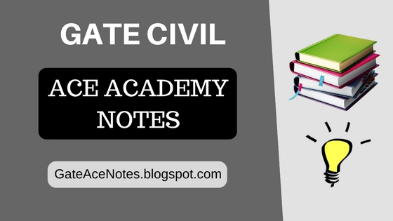 gate civil ace academy notes pdf