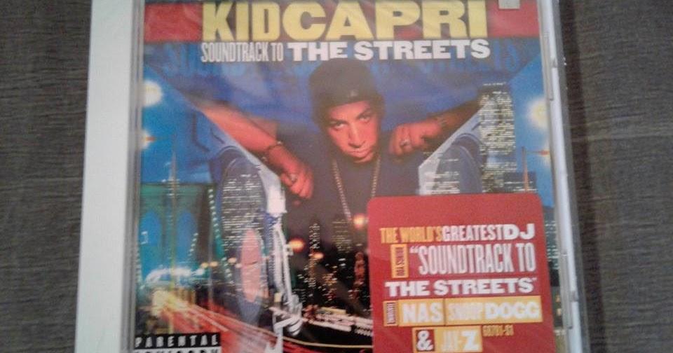"Wayne's Hip Hop Blog : Kid Capri's ""Soundtrack To The Streets"""