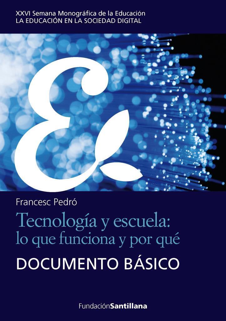 Tecnología y escuela: lo que funciona y por qué documento básico