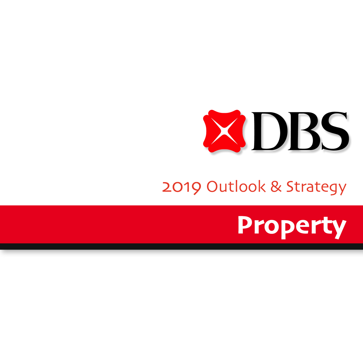 2019 Outlook & Strategy ~ Property - DBS Research | SGinvestors.io
