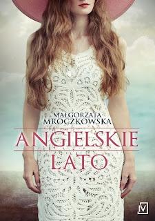 Małgorzata Mroczkowska - Angielskie lato