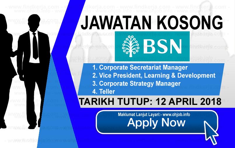 Jawatan Kerja Kosong BSN - Bank Simpanan Nasional logo www.ohjob.info mac april 2018
