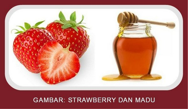 Strawberry dan Madu