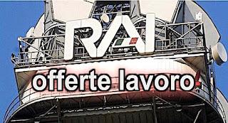RAI assume Impiegati - adessolavoro.blogspot.com