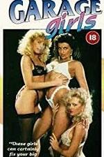 Garage Girls 1980 Watch Online