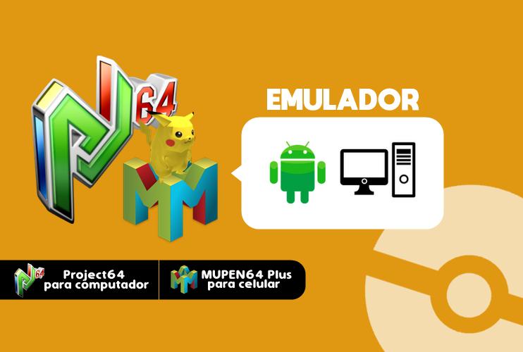 ◓ [Download] Emulador PC/Android: Project 64 & Mupen64Plus
