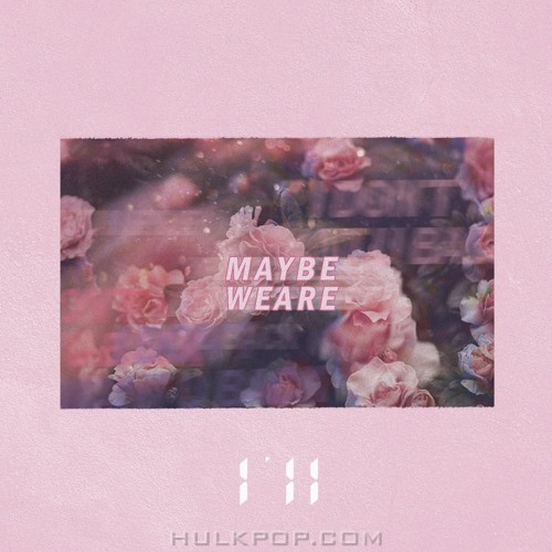 I`ll – Maybe We Are – Single
