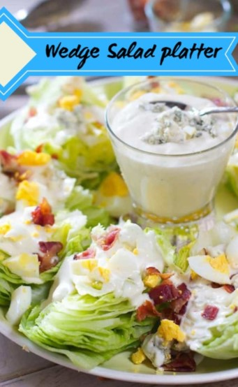 Wedge Salad platter