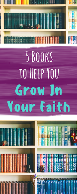 Want to grow in your faith? Check out these 5 Books that can help you grow in your walk with God. #faith #christianity #books #reading