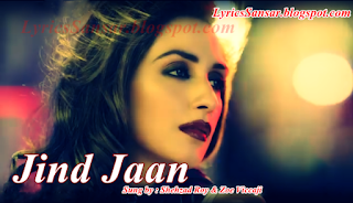 Jind Jaan Song Lyrics