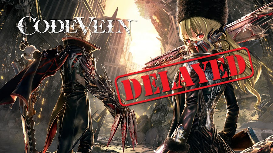 code vein delayed 2019