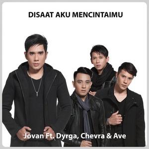 Jovan - Disaat Aku Mencintaimu (feat. Chevra, Dyrga & Ave) [Accoustic]
