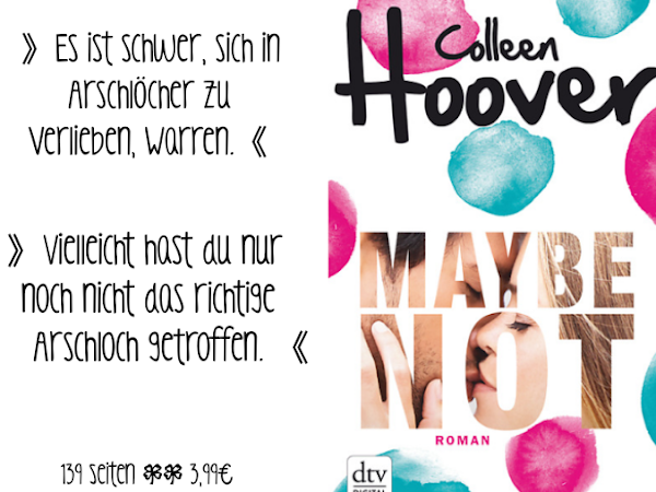 REZENSION || MAYBE NOT ~COLLEEN HOOVER