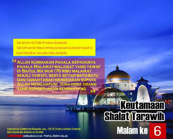 Keutamaan Shalat Tarawih Malam Keenam Ramadhan