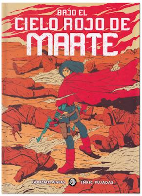 Bajo el cielo rojo de Marte de Gonzalo Aeneas y Enric Pujadas, edita Apache libros