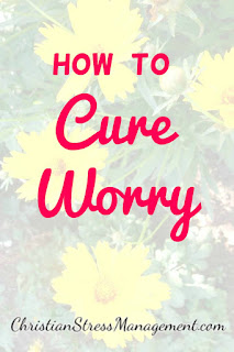 How to cure worry