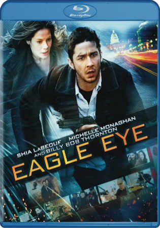 Eagle Eye 2008 BluRay 400Mb Hindi Dubbed Dual Audio 480p Watch Online Full Movie Download bolly4u