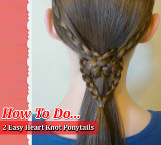 How To Create 2 Easy Heart Knot Ponytails Hairstyle, See Tutorial
