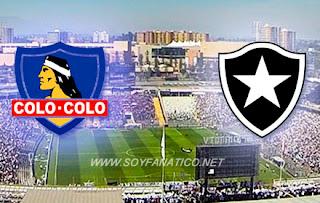 Colo Colo vs Botafogo Copa Libertadores 2017
