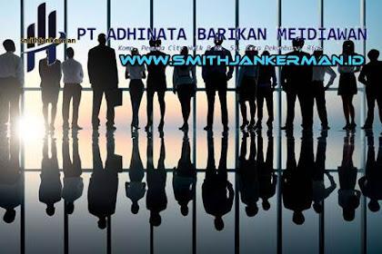 Lowongan PT. Adhinata Barikan Meidiawan Pekanbaru April 2018