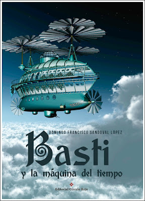 Reseña | Basti y la máquina del tiempo - Domingo Francisco Sandoval López