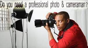 Get a professional photo & camera man here !