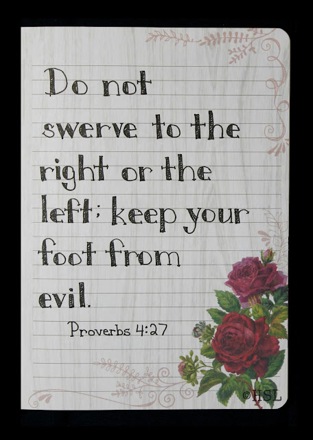 Scripture Writing, Proverbs 4:27